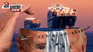 Biden Is Full Of Ship   Ep. 1353