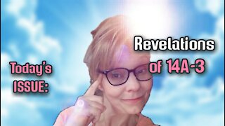 Today's ISSUE: #Revelations of 14A-3