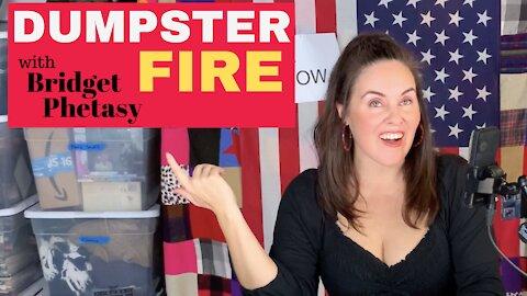 Dumpster Fire 72 - That Sh*t Is Wack
