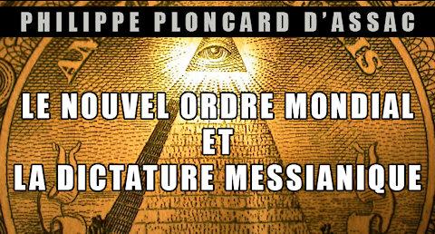 Le Nouvel Ordre Mondial et la dictature messianique