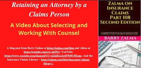 Retaining an Attorney by a Claims Person