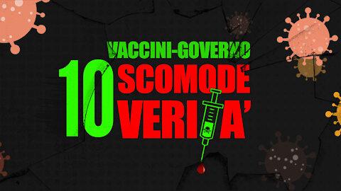 VACCINI-GOVERNO: 10 SCOMODE VERITÀ!