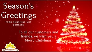 Sunshine Nut Company Christmas Message from Employees
