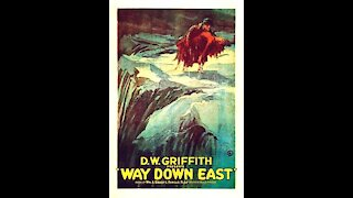 Way Down East (1920) | Directed by D. W. Griffith - Full Movie