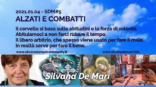 Silvana De Mari - ALZATI E COMBATTI - 2021.01.04 SDM#4