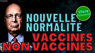 Nouvelle Normalité – vaccinés, non vaccinés