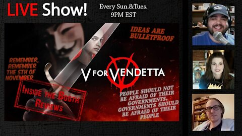 LIVE Show!! V for Vendetta #movie #review. 9pm EST Join us!