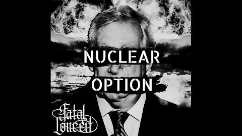 FATAL CONCEIT - NUCLEAR OPTION