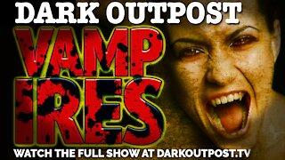 Dark Outpost 11-10-2020 Vampires