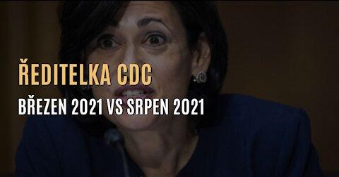 Ředitelka CDC o vakcínách: březen 2021 VS srpen 2021