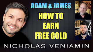 Adam & James Demonstrate How To Earn Free Gold with Nicholas Veniamin
