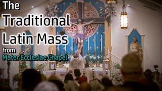 Traditional Latin Mass - Fri, July 30th, 2021