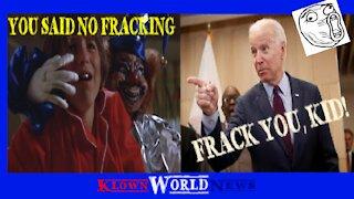 Biden gets FRACKED Frack you edition