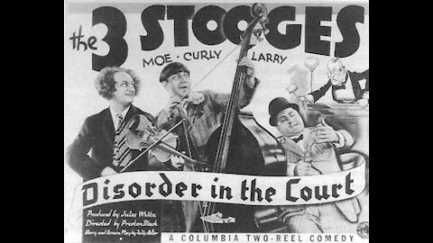 """The Three Stooges """"Disorder in the Court"""""""