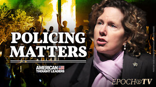 Heather Mac Donald: The Phony Police-Racism Narrative | CLIP | American Thought Leaders