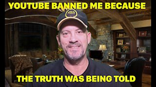 I WAS BANNED FROM YOUTUBE FOR EXPOSING THE TRUTH