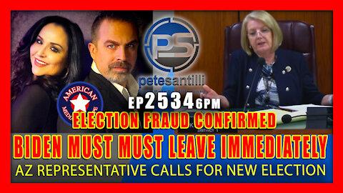 EP 2534-6PM AZ ELECTION FRAUD CONFIRMED! BIDEN MUST LEAVE IMMEDIATELY