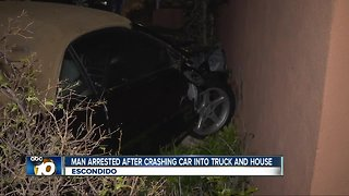 Driver arrested after crashing into truck, house in Escondido