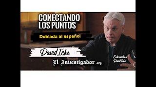 David Icke: Conectando los puntos hacia el amor propio. Mayo 2021 en español