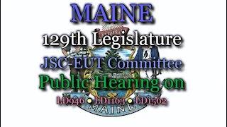 20190424 [Audio File] Maine 129th Legislature EUT Public Hearing LD946●1163●1562
