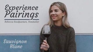 (S6E7) Experience Pairings with Rebecca Goodpasture, Sommelier - Sauvignon Blanc