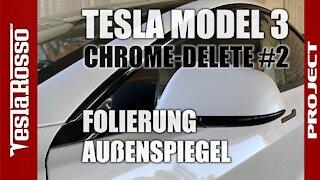 Tesla Model 3 Folierung Außenspiegel - PROJECT CHROME DELETE #2