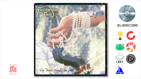 Thompson Twins - Lay Your Hands On Me (1984)