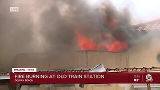 LIVE: Large fire breaks out at old train station in Delray Beach