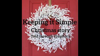 Christmas in Prophecy video 1