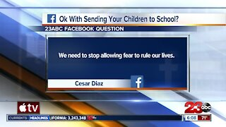 23ABC asks if parents are comfortable sending kids back to school this month