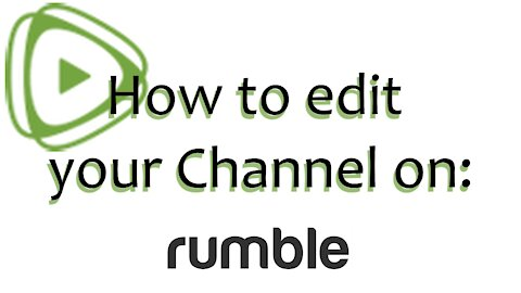 How to edit your channel on Rumble