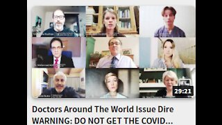 Doctors Around The World Issue Dire WARNING: DO NOT GET THE COVID VACCINE!