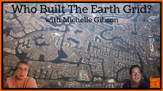 The Ancient Earth Grid with Michelle Gibson