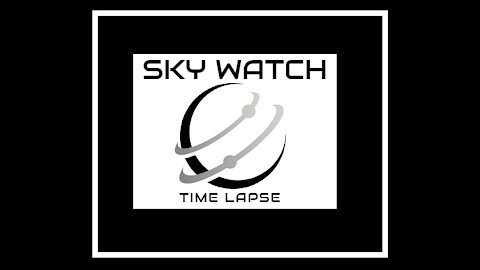 SKY WATCH TIME LAPSE 8 TIMES SPEED 2/20/2021
