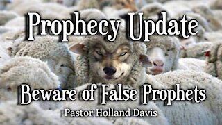 Prophecy Update: Beware of False Prophets