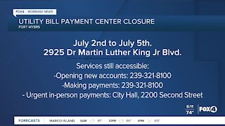 Fort Myers utility bill payment center 4th of July hours