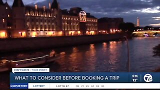 What to consider before booking a trip