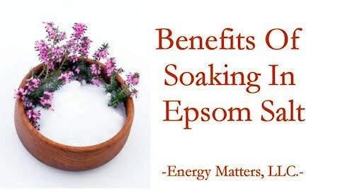 Benefits Of Soaking In An Epsom Salt Bath