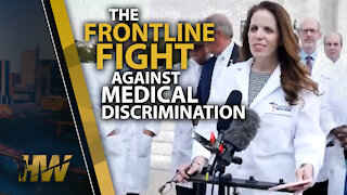 THE FRONTLINE FIGHT AGAINST MEDICAL DISCRIMINATION