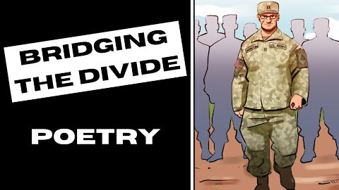 Bridging the Divide - Poetry