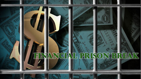 Financial Prison Break