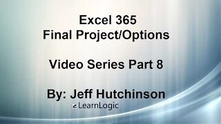 Excel 365 Part 8 – Options and Final Project