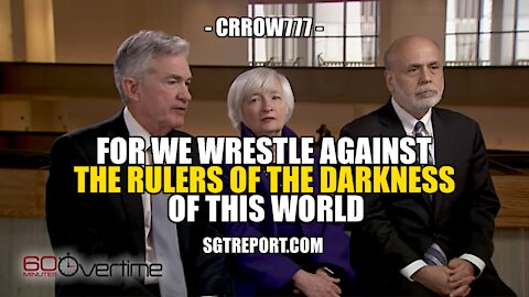 FOR WE WRESTLE AGAINST THE RULERS OF THE DARKNESS -- CRROW777