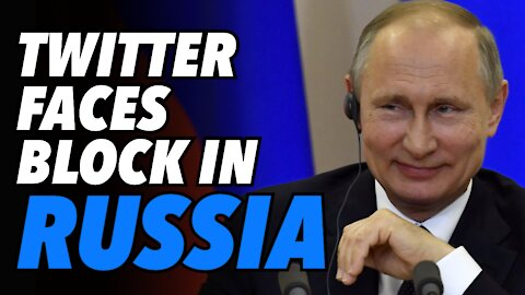 Twitter is set to be blocked in Russia any day now