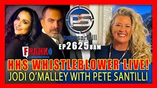 EP 2625-8AM HHS Whistleblower Jodi O'Malley Joins Pete Santilli Live
