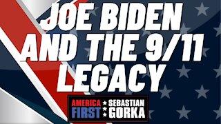 Joe Biden and the 9/11 legacy. Sebastian Gorka on AMERICA First