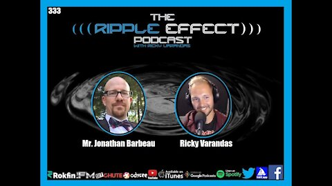 The Ripple Effect Podcast #333 (Mr. Jonathan Barbeau | A Chat About Cigars, COVID, Culture & More)