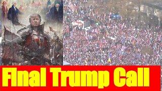 The Final Trump Call