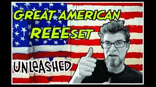 The Great American REEEset