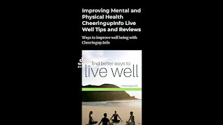 Healthy Living Tips With CheeringupInfo